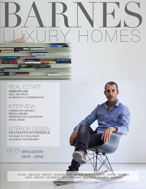 Découvrez le magazine Barnes Luxury Homes - Edition Israël 2015 - 2016 - Magazines BARNES